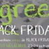 Be Green chiar si de Black Friday!